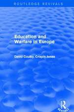 Education and Warfare in Europe