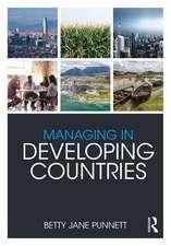 Punnett, B: Managing in Developing Countries