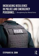 Increasing Resilience in Police and Emergency Personnel