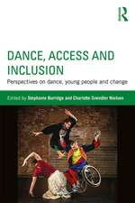 Dance, Access and Inclusion
