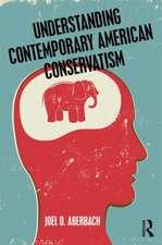 Understanding Contemporary American Conservatism