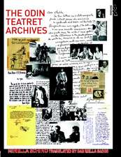 Schino, M: The Odin Teatret Archives