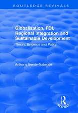 Globalisation, FDI, Regional Integration and Sustainable Development
