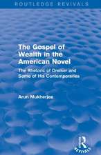 The Gospel of Wealth in the American Novel (Routledge Revivals)