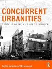 Concurrent Urbanities