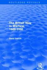 The British Way in Warfare 1688 - 2000 (Routledge Revivals)