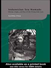 Indonesian Sea Nomads:  Money, Magic and Fear of the Orang Suku Laut