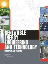 Renewable Energy Engineering and Technology:  Principles and Practice