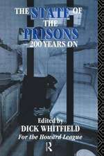 The State of the Prisons - 200 Years on:  An International Comparative Perspective