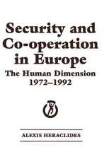 Security and Co-Operation in Europe:  The Human Dimension 1972-1992