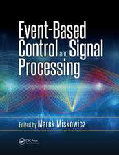 EVENT BASED CONTROL AND SIGNAL PROC