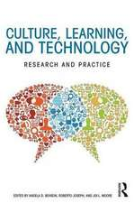Culture, Learning and Technology