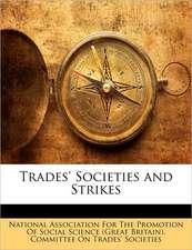Trades' Societies and Strikes