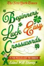 The New York Times Beginners' Luck Easy Crosswords
