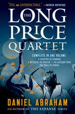 The Long Price Quartet: The Complete Quartet (a Shadow in Summer, a Betrayal in Winter, an Autumn War, the Price of Spring)