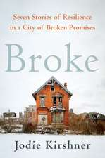 Broke: You Can't Save a City Without Saving Its Citizens