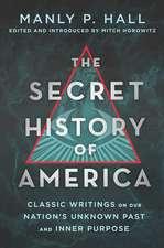 SECRET HISTORY OF AMERICA