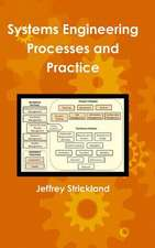 Systems Engineering Processes and Practice