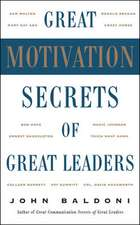 Great Motivation Secrets of Great Leaders (POD)