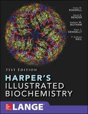 Harper's Illustrated Biochemistry 31/E