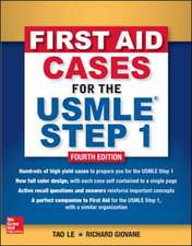 First Aid Cases for the USMLE Step 1, Fourth Edition
