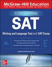 McGraw-Hill Education Conquering the SAT Writing and Language Test and SAT Essay