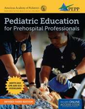 Pediatric Education for Prehospital Professionals (Revised)