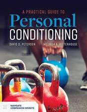 Practical Guide to Personal Conditioning