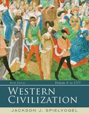 Western Civilization, Volume I:  To 1715