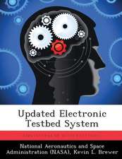 Updated Electronic Testbed System