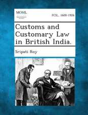 Customs and Customary Law in British India.
