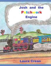 Josh and the Patchwork Engine