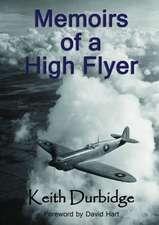 Memoirs of a High Flyer