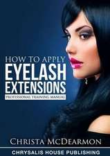 How to Apply Eyelash Extensions