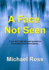 A Face Not Seen