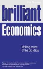 Thornton, P: Brilliant Economics