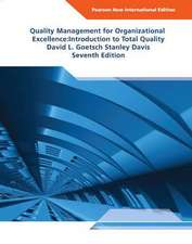 Quality Management for Organizational Excellence Pearson New International Edition