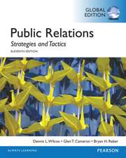 Wilcox, D: Public Relations: Strategies and Tactics, Global