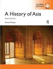 A History of Asia: International Edition
