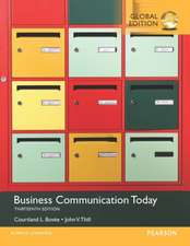 Business Communication Today with MyBCommLab, Global Edition