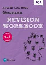 REVISE AQA GCSE German Revision Workbook