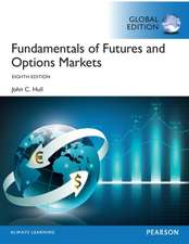 Hull, J: Fundamentals of Futures and Options Markets, Global