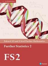 Edexcel AS and A level Further Mathematics Further Statistics 2 Textbook + e-book