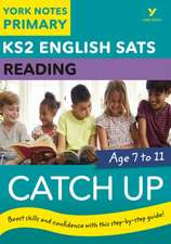 English SATs Catch Up Reading: York Notes for KS2