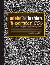Adobe for Fashion:  Illustrator Cs6