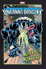 Uncanny Origins: Mutants & Monsters