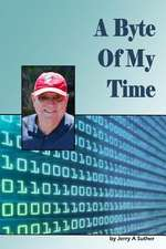 A Byte of My Time