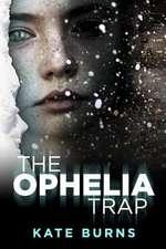 The Ophelia Trap