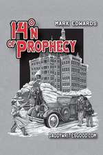 14 N of Prophecy