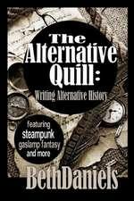 The Alternative Quill:  Writing Alternative History